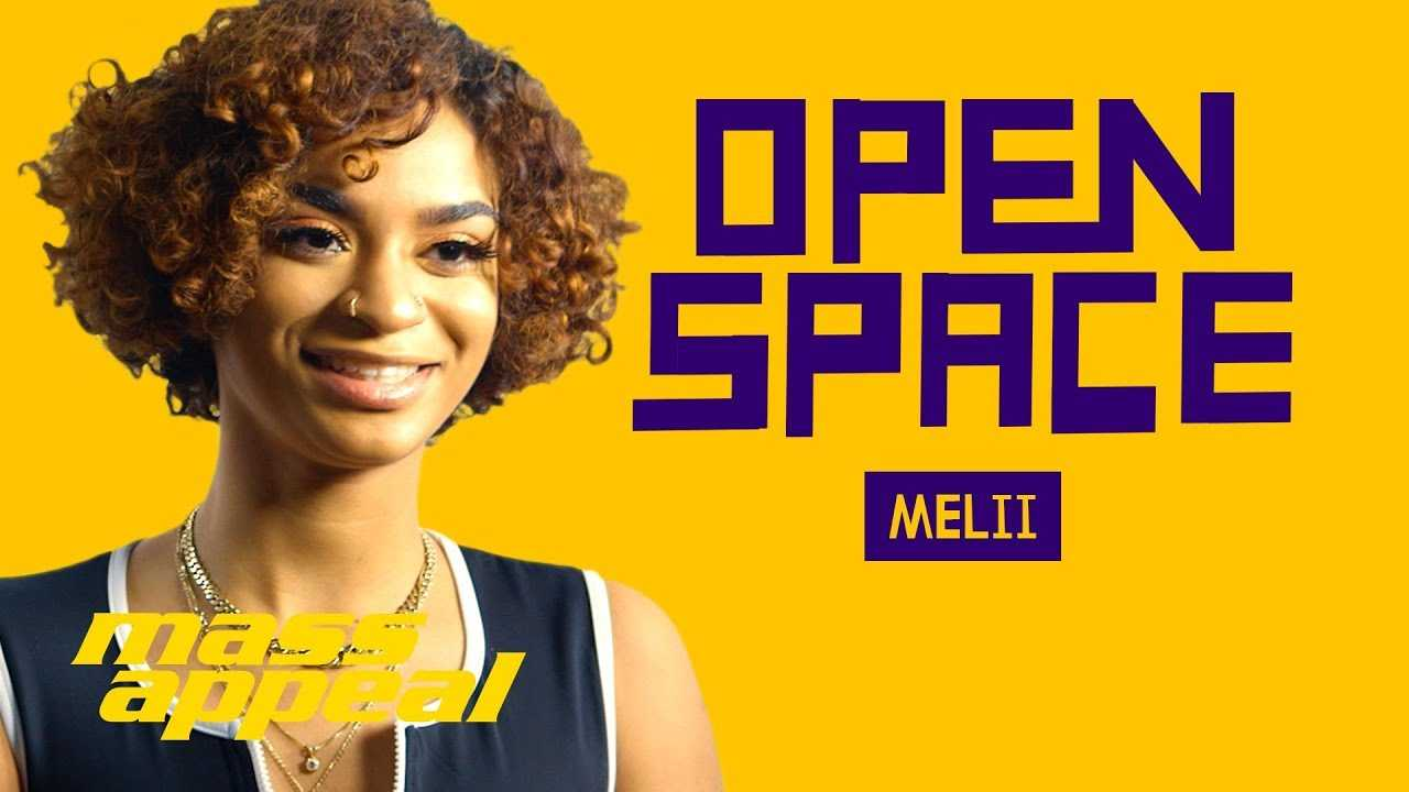 Open Space: Melii | Mass Appeal