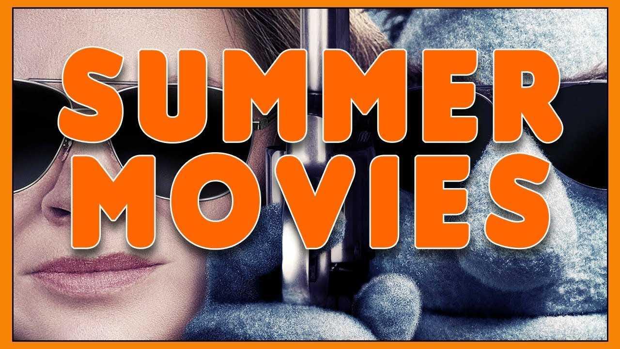 New Summer Movies 2018 - Hollywood TV