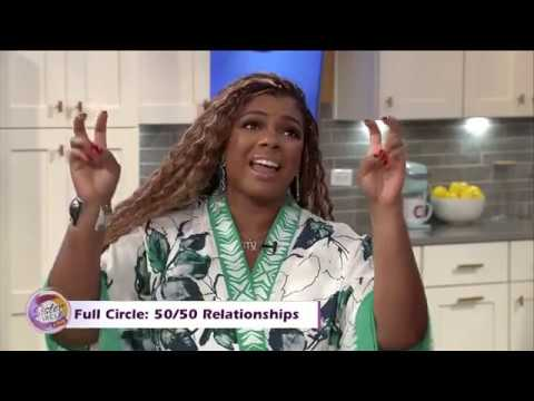 Sister Circle Live | Full Circle: Going 50/50 in Relationships