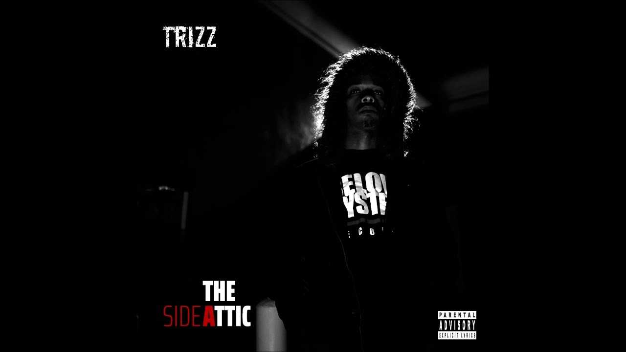 """Trizz - """"Tricky"""" OFFICIAL VERSION"""