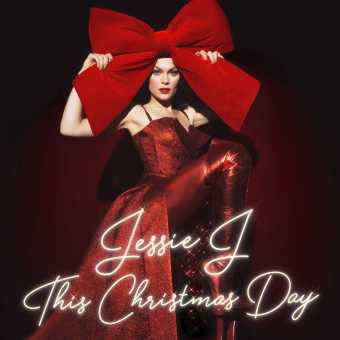 JESSIE J ANNOUNCES HOLIDAY ALBUM THIS CHRISTMAS DAY TO BE RELEASED OCTOBER 26