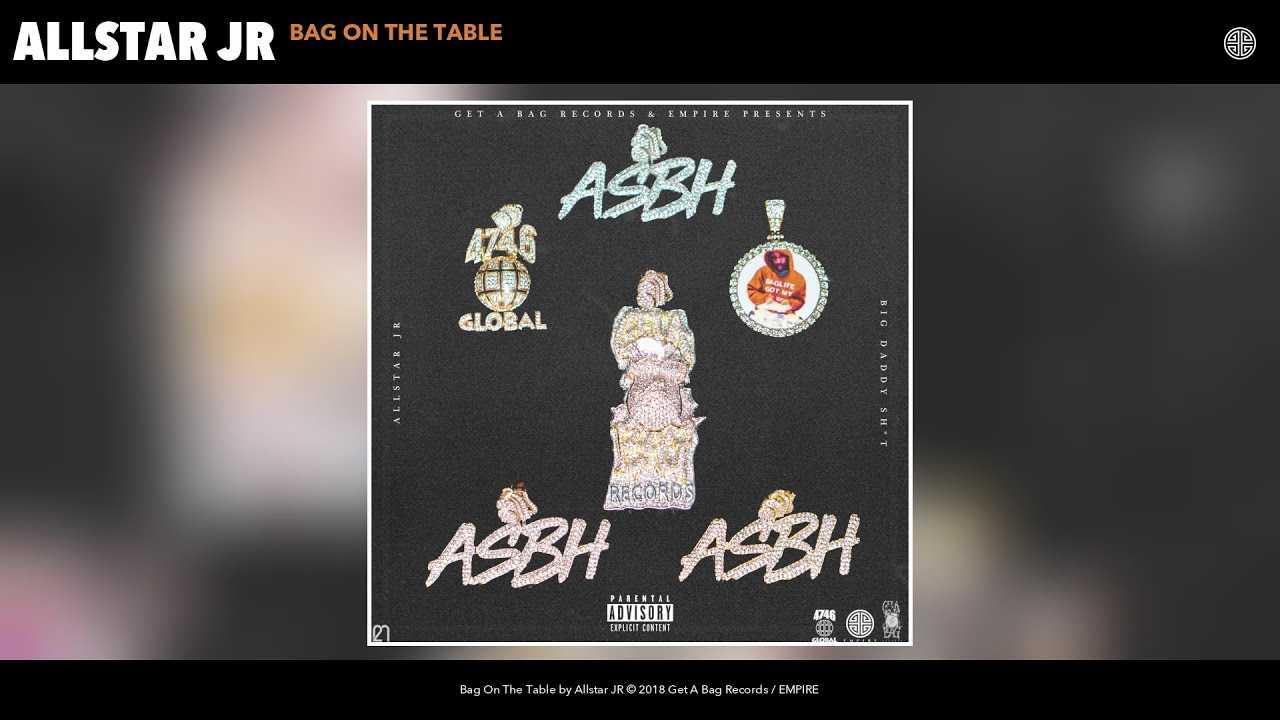 Allstar JR - Bag On The Table (Audio)