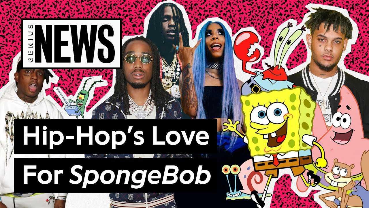 Hip-Hop's Love For 'SpongeBob Squarepants' | Genius News