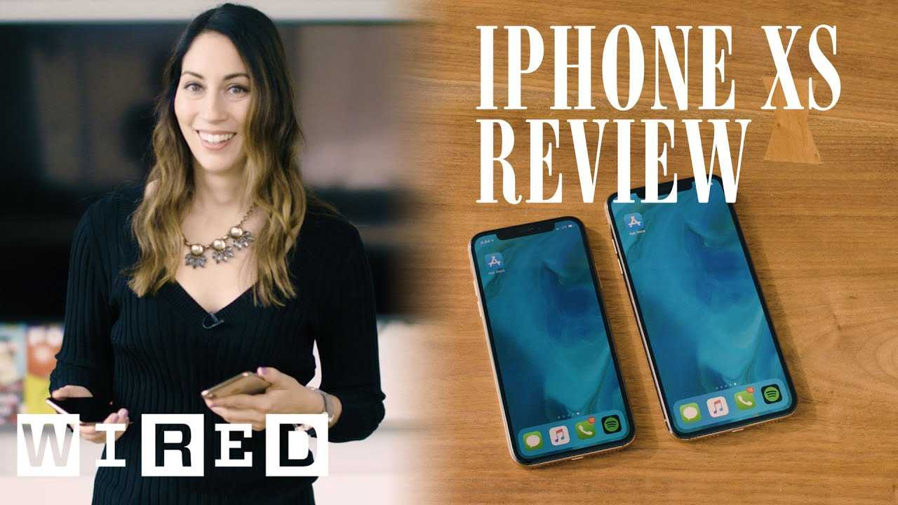 iPhone XS & XS Max Review: Do You Need to Upgrade?   WIRED