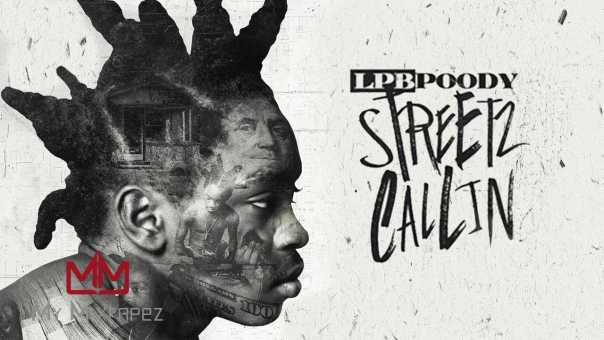 LPB Poody – Struggle (Streetz Callin)