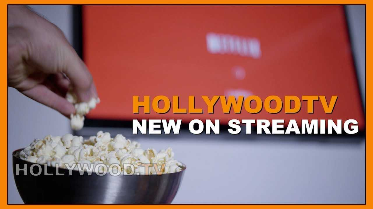 What to Watch: New on Streaming July 15-22 - Hollywood TV