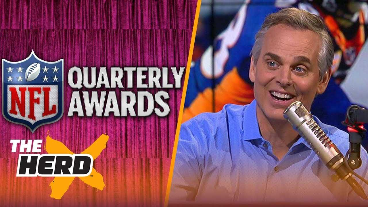 Colin Cowherd hands out his NFL Quarterly Awards | NFL | THE HERD