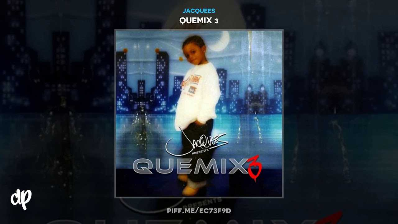 Jacquees -  None Of Your Friends Business [Quemix 3]