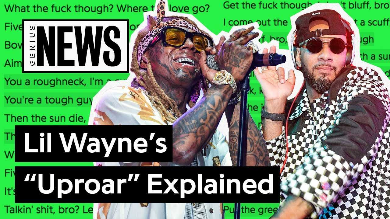 """Lil Wayne's """"Uproar"""" Explained 