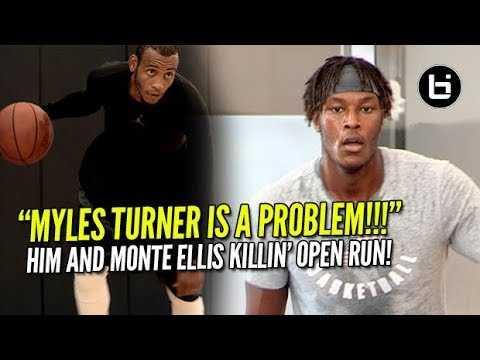 Myles Turner & Monta Ellis DESTROYING Pro Open Run! Myles Gonna Be A Problem Next Season!