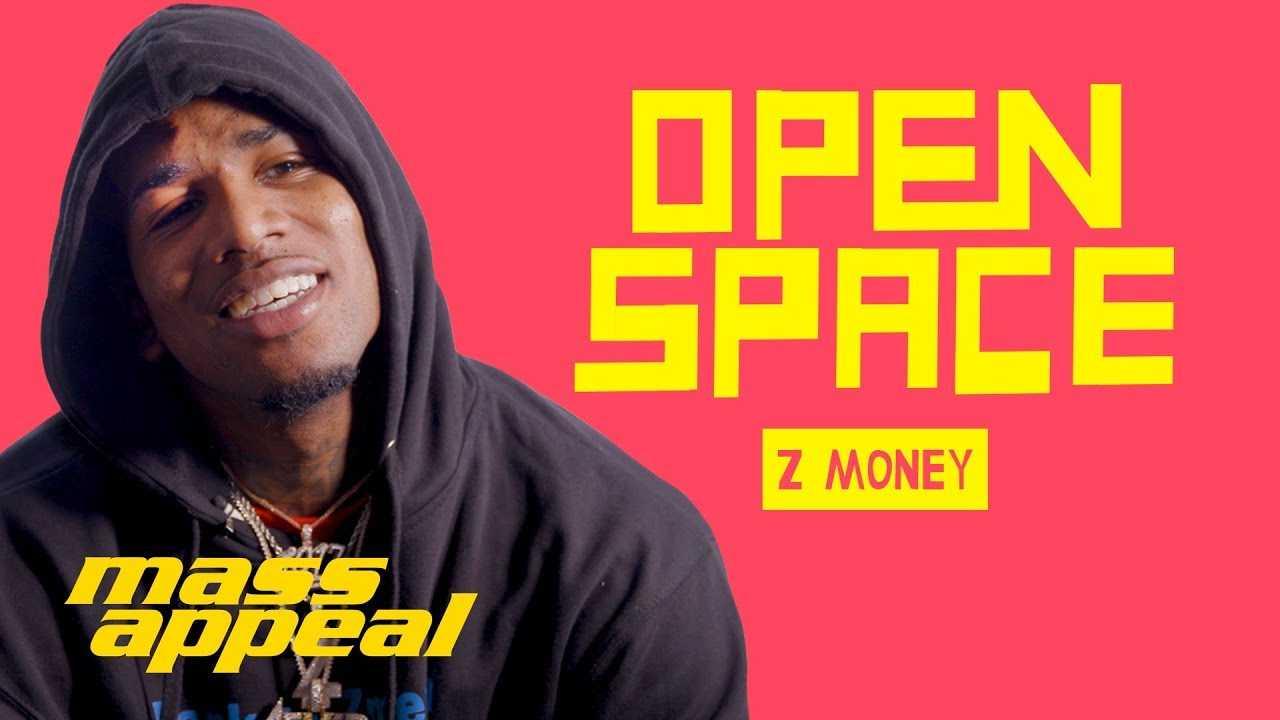 Open Space:  Z Money | Mass Appeal