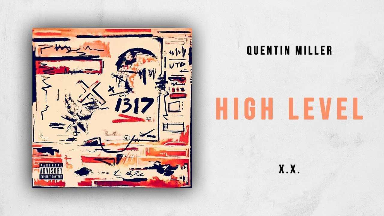 Quentin Miller - High Level (X.X.)