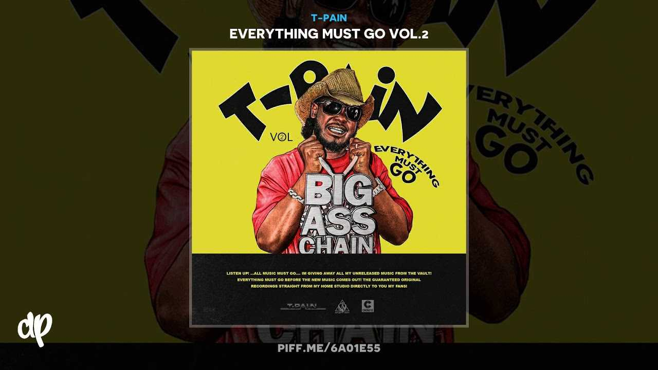 T-Pain - My Miss America [Everything Must Go Vol. 2]