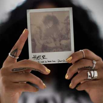EP Stream: H.E.R.   I Used to Know Her: Part 2 [Audio]