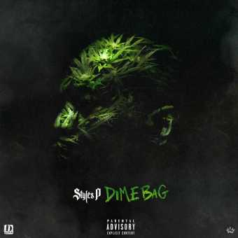 New Project: Styles P | Dime Bag [Audio]