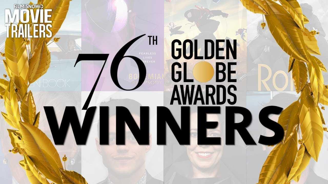 76th GOLDEN GLOBES 2019 : Full List of WINNERS Recap
