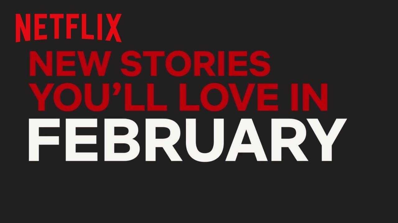 New to Netflix Canada   February   Netflix