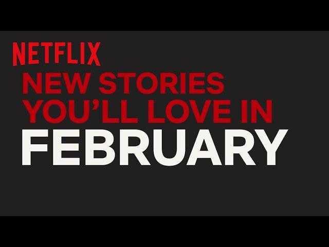 New to Netflix New Zealand   February   Netflix