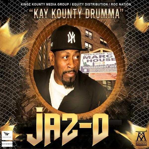 """JAZ-O - """"KAY KOUNTY DRUMMA"""" [Audio]"""