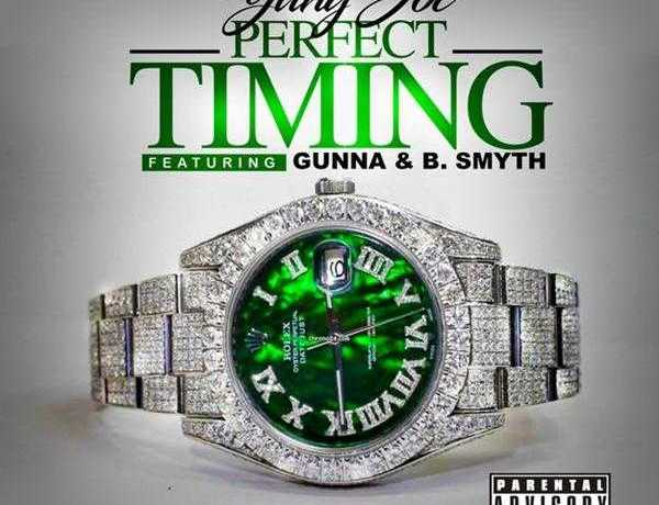 New Single: Yung Joc – Perfect Timing (feat. Gunna & B. Smyth) [Audio]