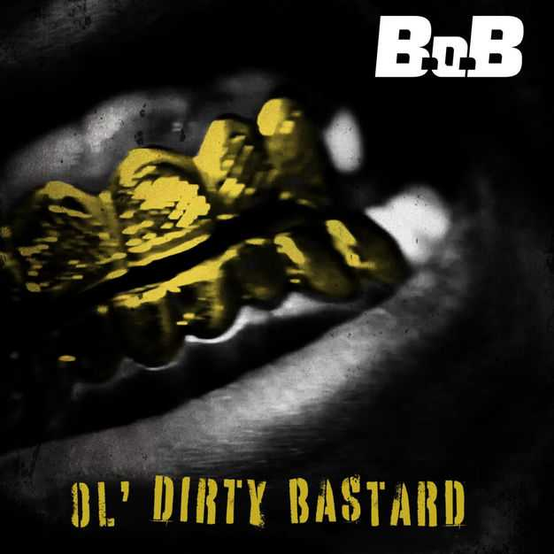 New Single: B.o.B – Ol' Dirty Bastard [Audio]