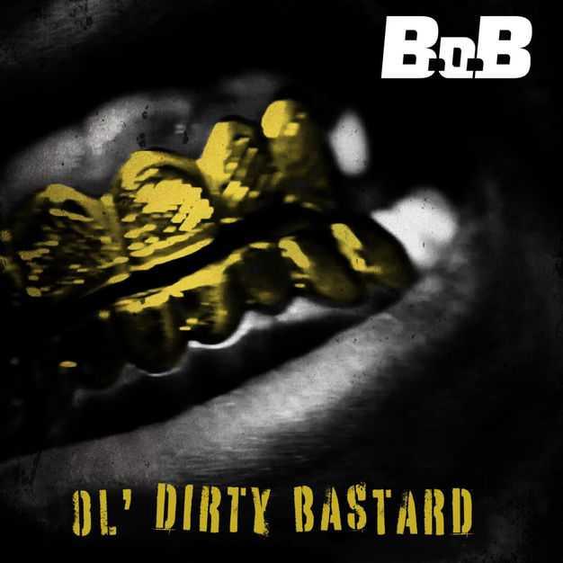 New Single: B.o.B – Ol' Dirty Bastard [Audio]