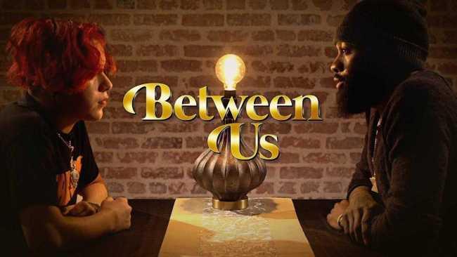 Suigeneris & Sammie Share Their Deepest Secrets | Between Us