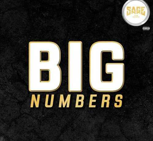 New Music: Sage The Gemini - Big Numbers [Audio]