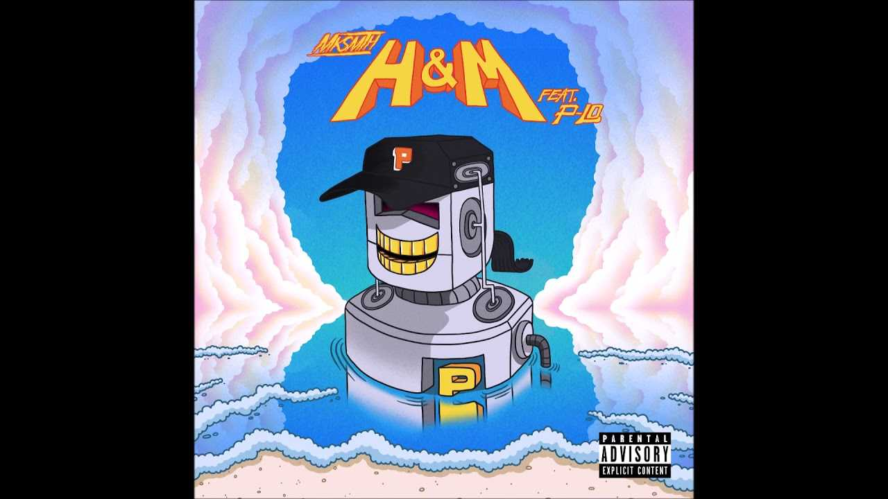 """Mksmth feat. P-Lo - """"H&M"""" OFFICIAL VERSION"""