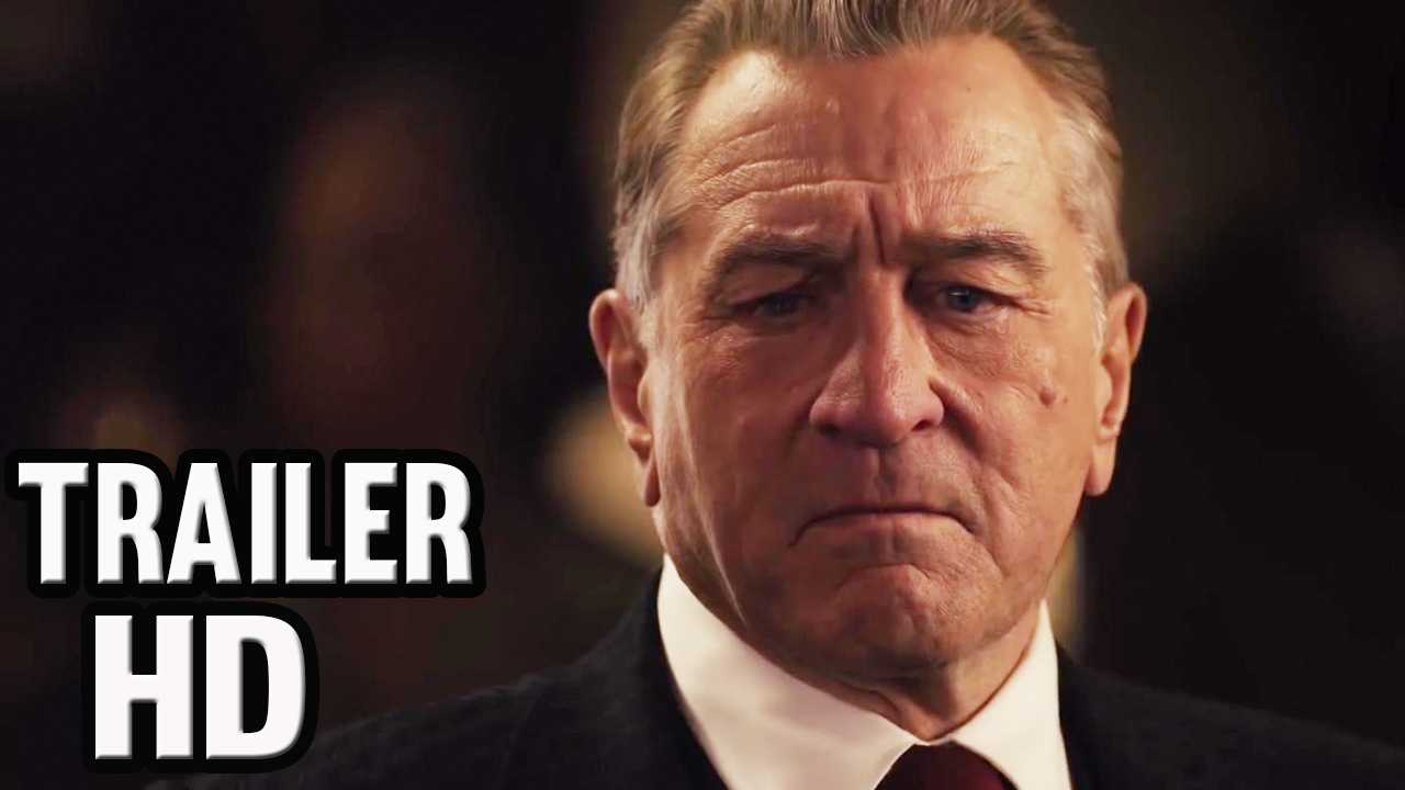 THE IRISHMAN Official Trailer #2 ( NEW 2019) Robert De Niro, Al Pacino Movie HD