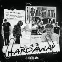 Album Stream: Lil Pete - Hardaway [Audio]