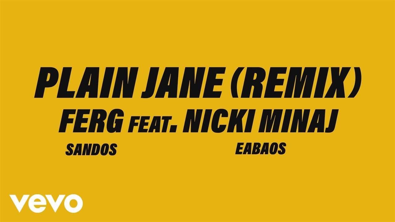 "A$AP Ferg feat. Nicki Minaj ""Plain Jane"" Remix [Audio]"