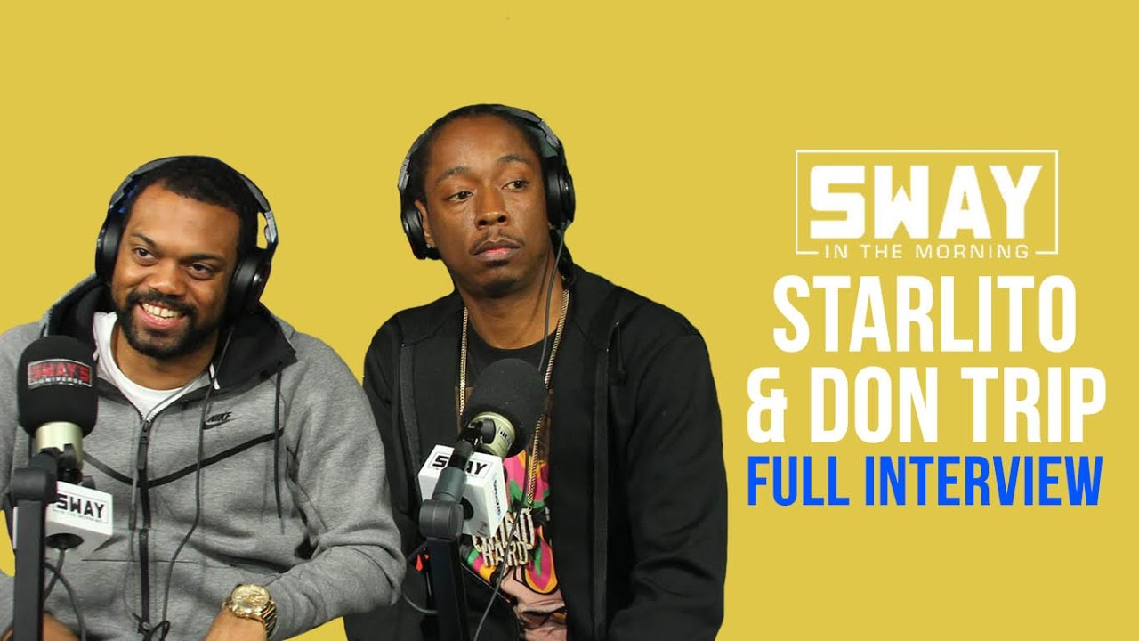 Don Trip & Starlito Talks Being Independent with Sway [Interview]