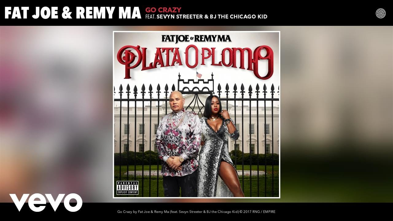 "Fat Joe, Remy Ma - ""Go Crazy"" Ft. Sevyn Streeter, BJ the Chicago Kid [Audio]"