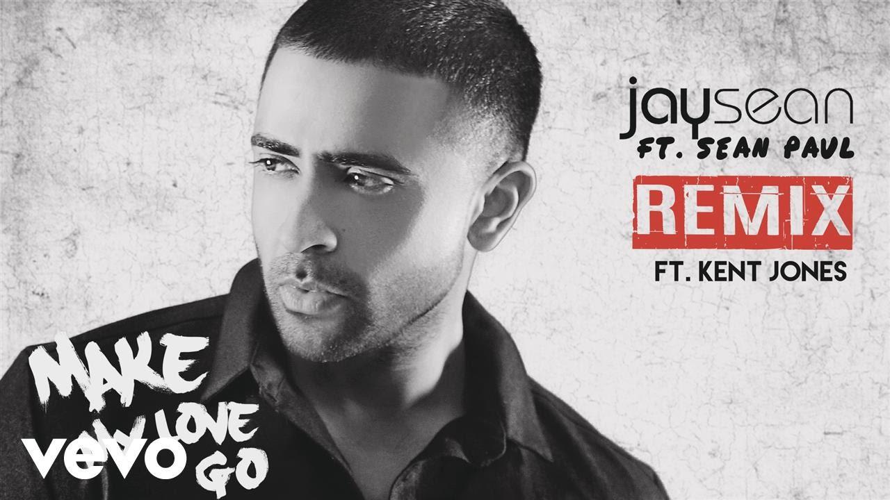 "Jay Sean ft. Sean Paul and Kent Jones - ""Make My Love Go"" (Remix) [Audio]"