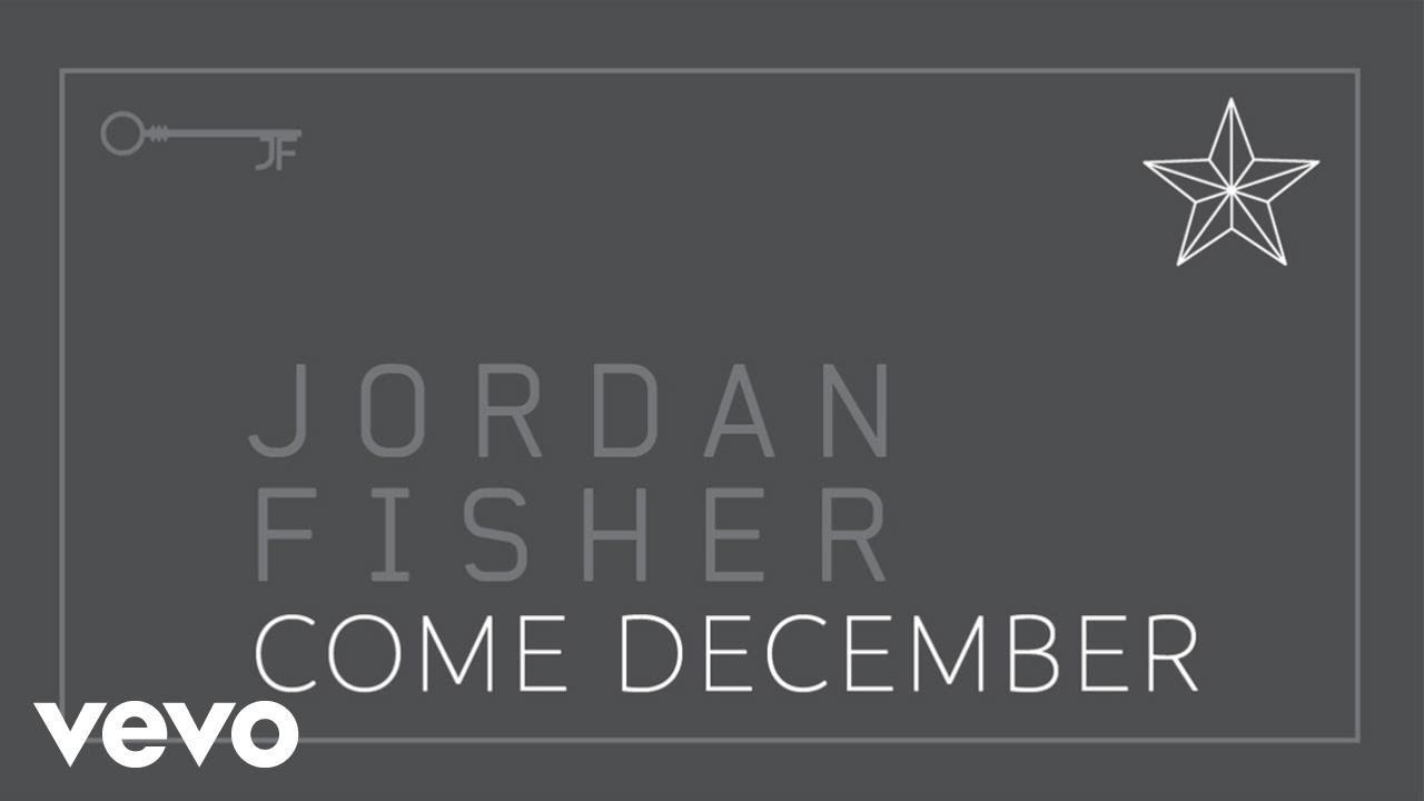 Jordan Fisher - Come December [Audio]