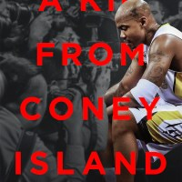 "STEPHON MARBURY'S ""A KID FROM CONEY ISLAND"" DOCUMENTARY NOW AVAILABLE ON DIGITAL AND ON DEMAND"