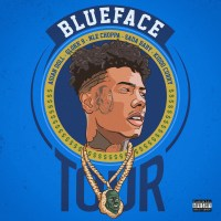 Blueface ft. Asian Doll, Glokk 9, NLE Choppa, Sada Baby & Kiddo Curry - Tour