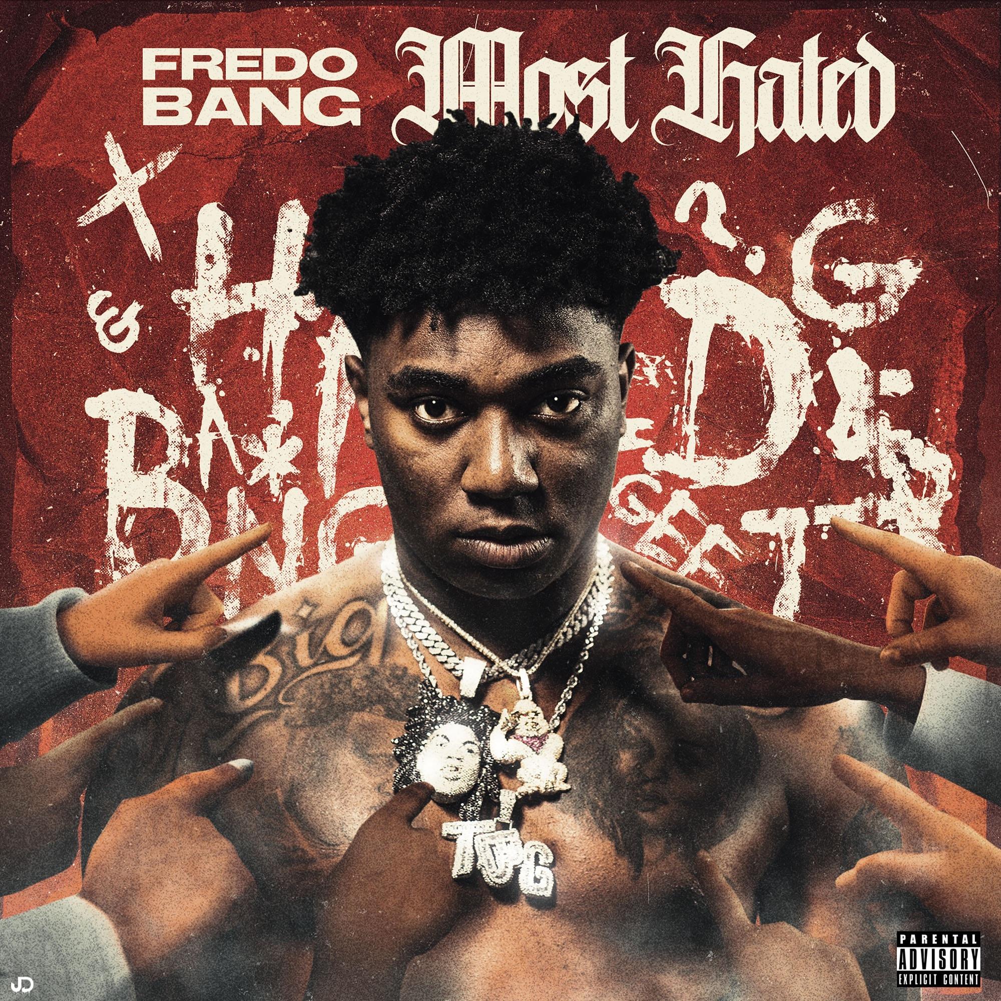 Fredo Bang - Most Hated