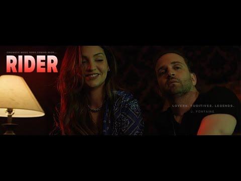 "J Fontaine - ""Rider"" [Video]"