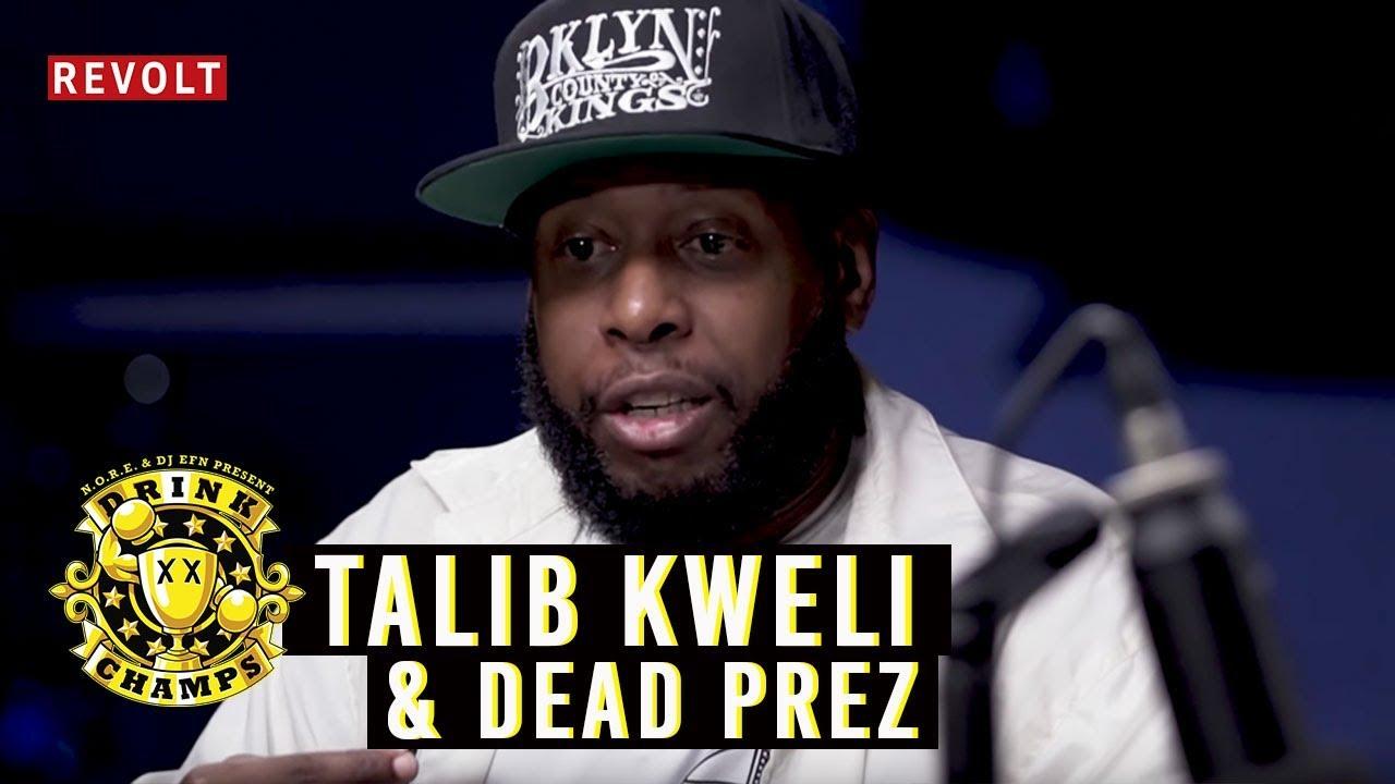 Talib Kweli & Dead Prez   Drink Champs (Full Episode)