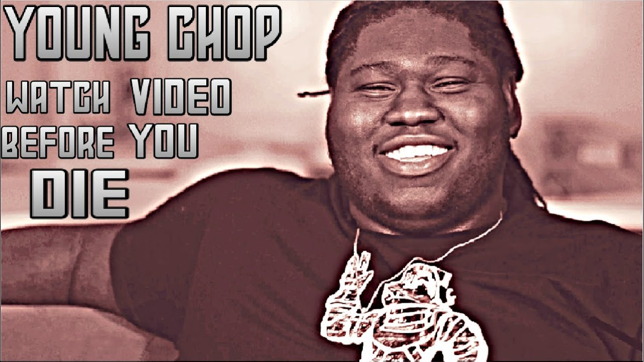 YOUNG CHOP WATCH THIS VIDEO NOW BEFORE IT'S TOO LATE TO SAVE YOUR LIFE (WATCH NOW)