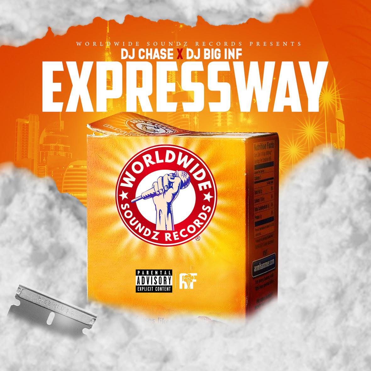 DJ Chase X DJ Big Inf - Expressway