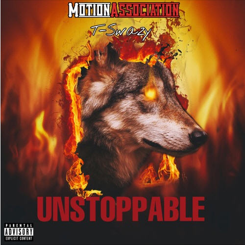 T-Swazy - Unstoppable