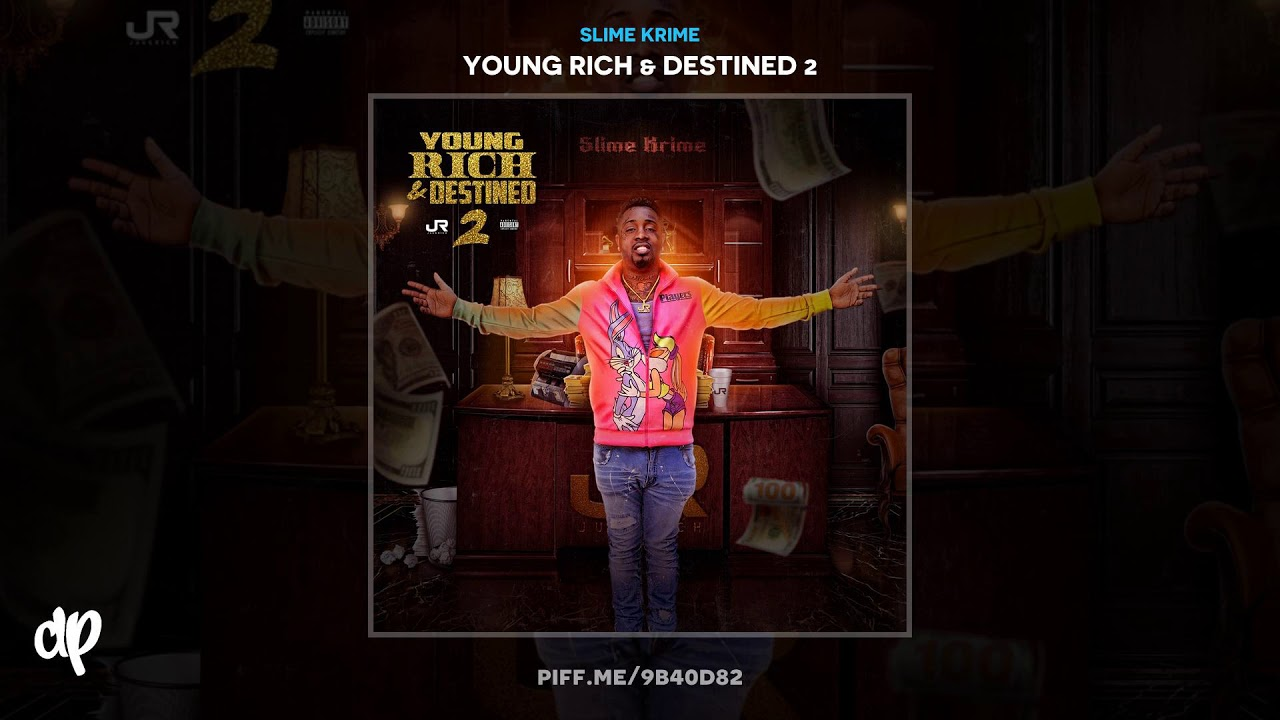 Slime Krime - END OF THE STORY [Young Rich & Destined 2]