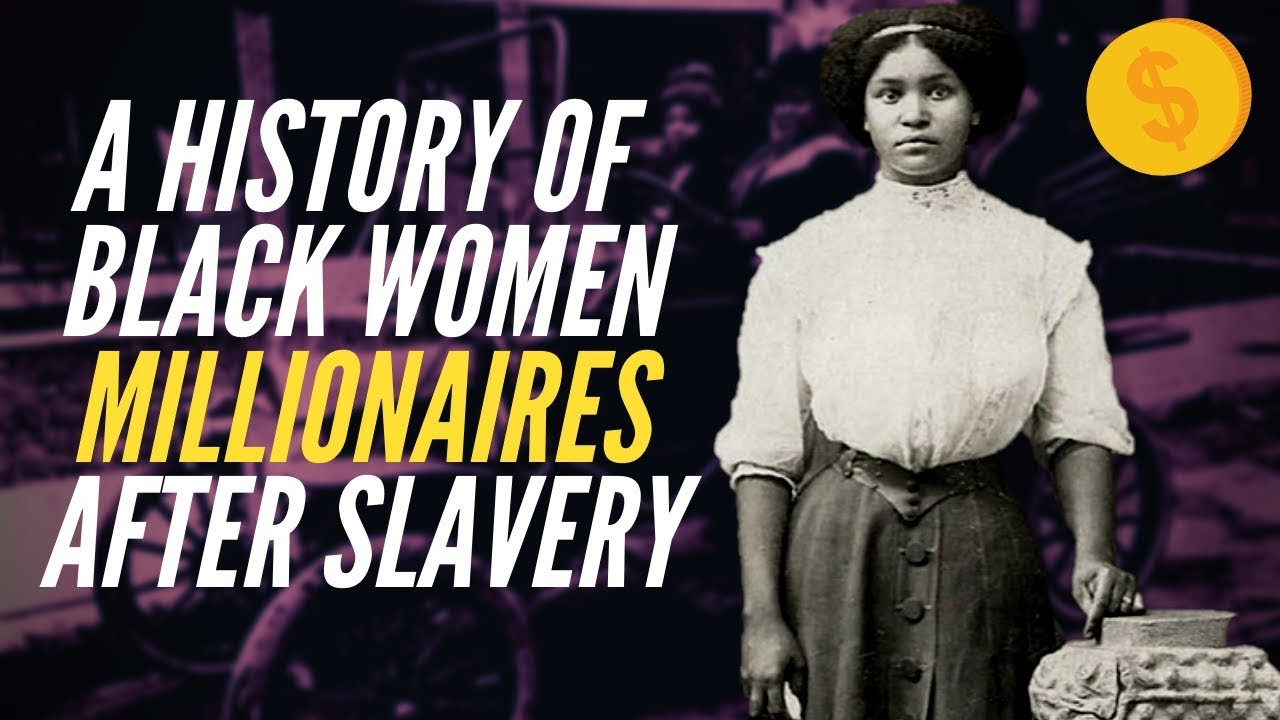 Black Women Who Became Millionaires After Slavery