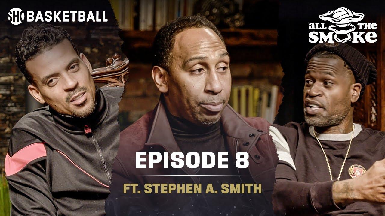 Stephen A. Smith   Ep 8   NYC Basketball, Career Journey, Kaepernick   ALL THE SMOKE Full Podcast