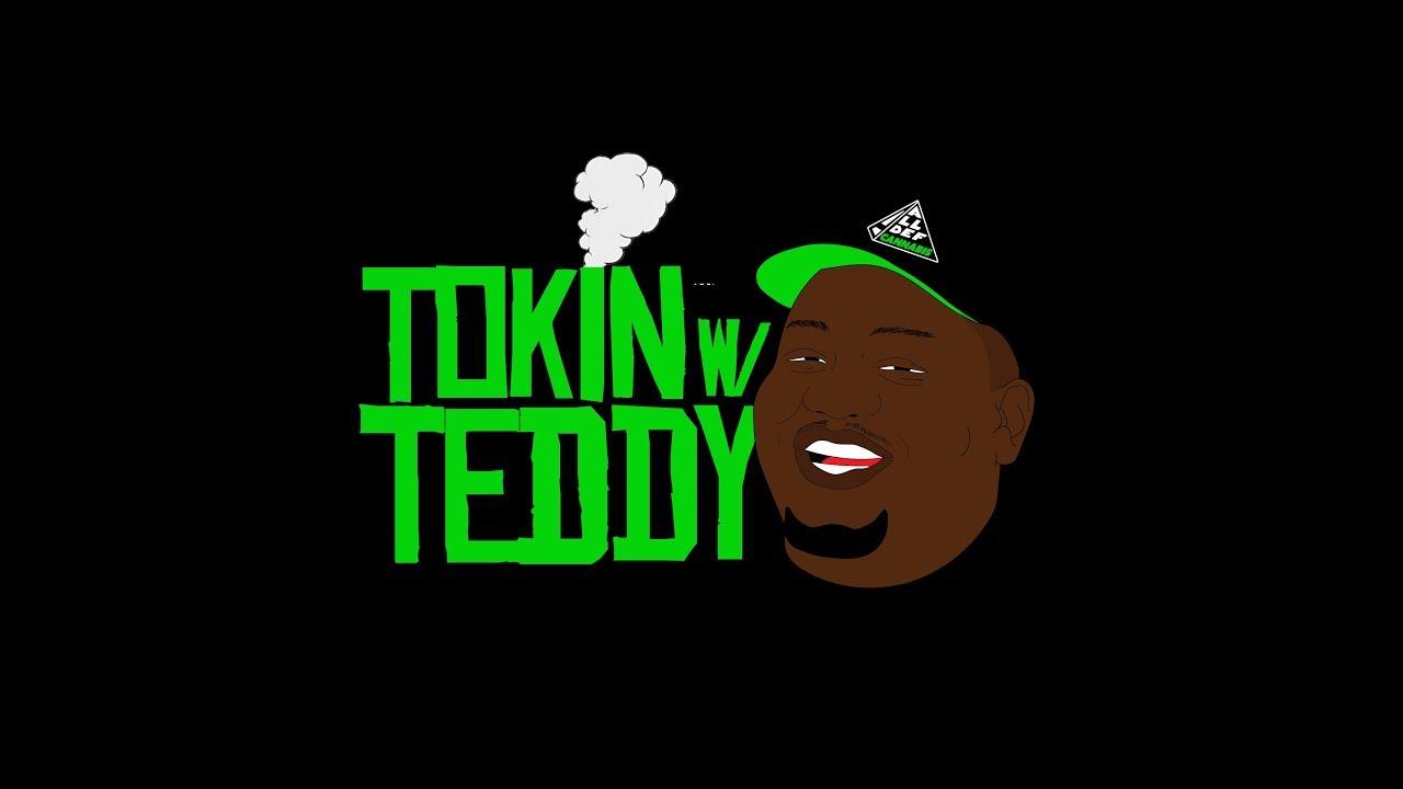 Tokin w/ Teddy   Ep.1 Interview w/Buddy and Kent Jamz