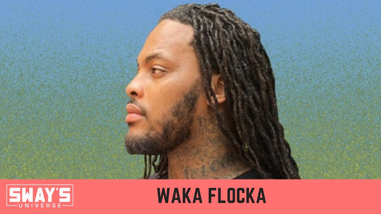Waka Flocka On Building Up Black Neighborhoods and 'Salute Me Or Shoot Me 7'   SWAY'S UNIVERSE