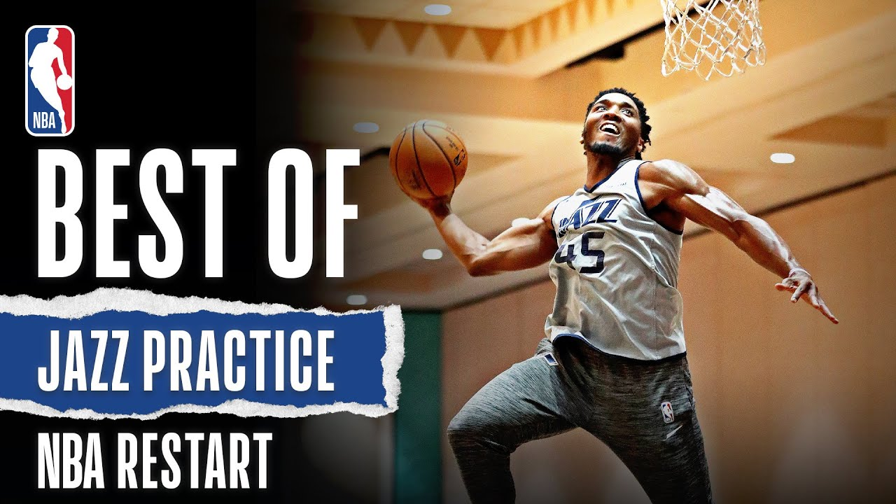 Best Of Jazz Practice   NBA Restart